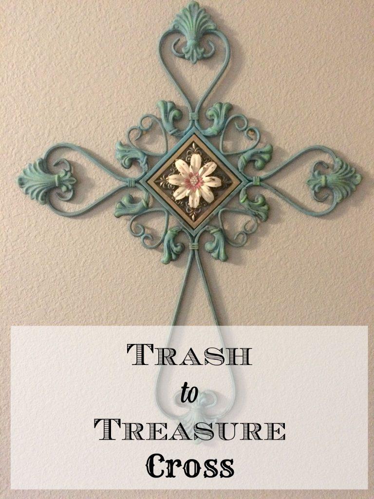 Trash to Treasure Cross