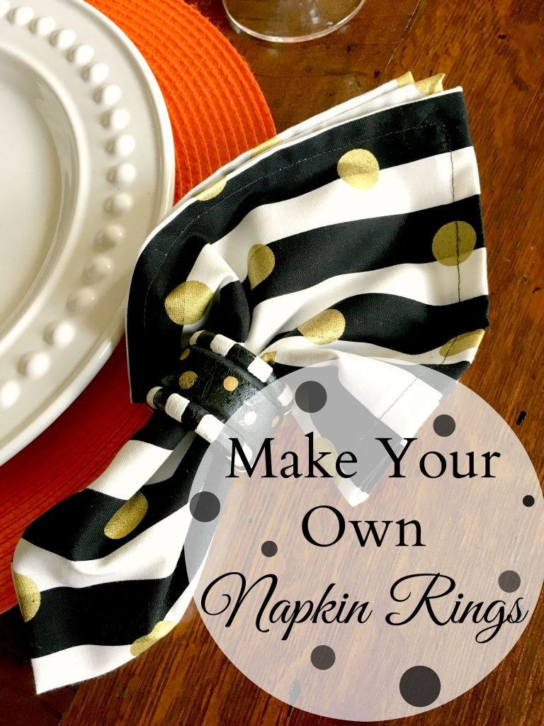 Make Your Own Napkin Rings