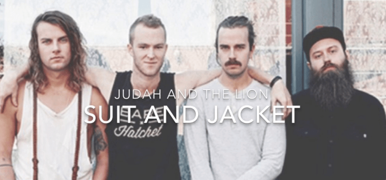 """Don't Say I'm Getting Older, Cause I'll Say It When I Do"" – Judah and the Lion"
