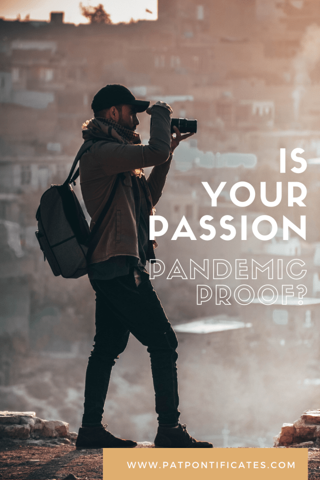 Is Your Passion Pandemic Proof - Pinnable image