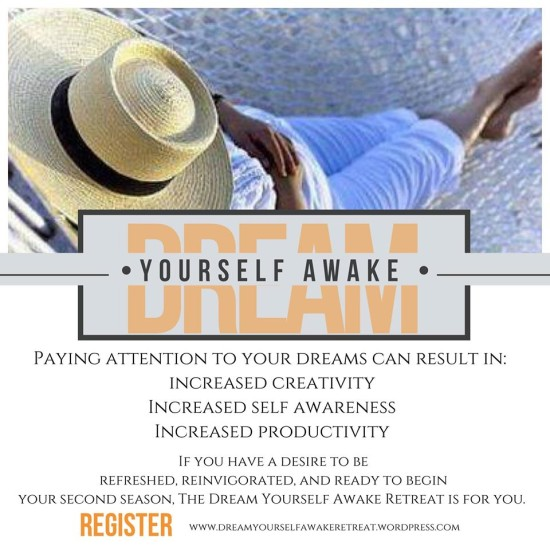 #Dream Yourself Awake #DYA Retreat