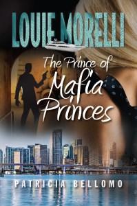 The Prince of Mafia Princes: Organized Crime Thriller