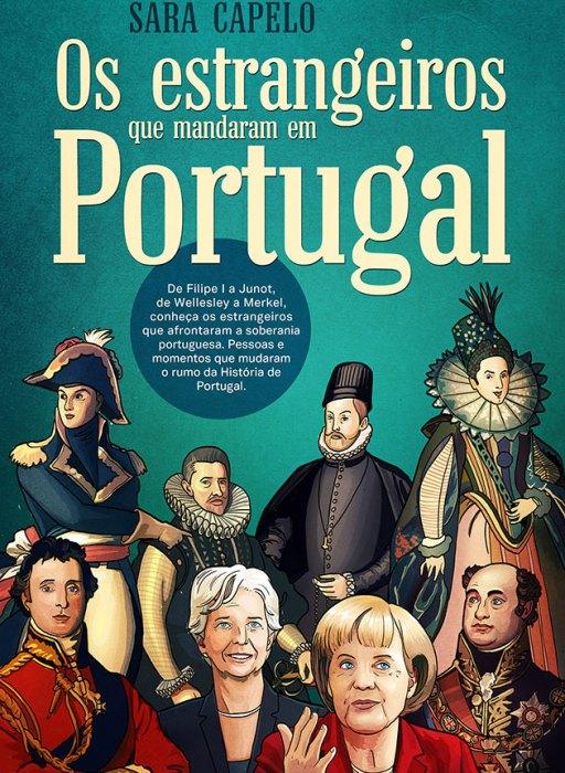 Os estrangeiros que mandaram em Portugal