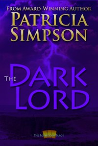 Cover of The Dark Lord by Patricia Simpson.