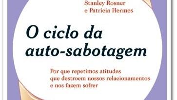 dicalivro1 - DICA DE LIVRO - O ciclo da auto-sabotagem