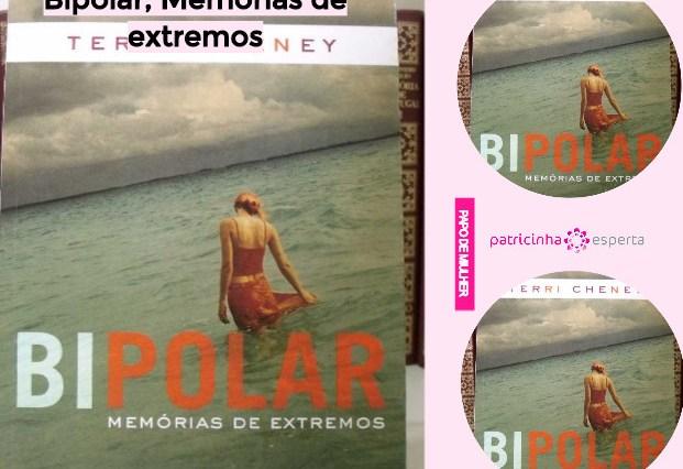Untitled design copy copy copy copy copy copy copy copy copy copy1 - LIVRO - Bipolar, Memórias de extremos, Terri Cheney