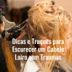 hair stylist at work hairdresser applying color on customer picture id636660174 - Dicas e Truques para Escurecer um Cabelo Loiro sem traumas
