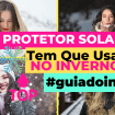 Como Escolher o Shampoo Certo 1 - Protetor Solar: Tem Que Usar No Inverno?