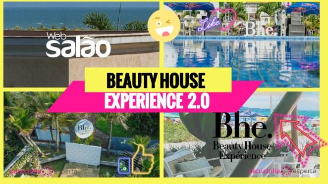 Beauty House Experience - Beauty House Experience 2019: O evento Beauty mais exclusivo do país