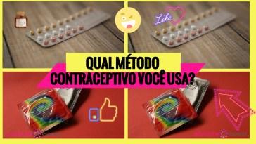 qual - Qual método contraceptivo você usa?