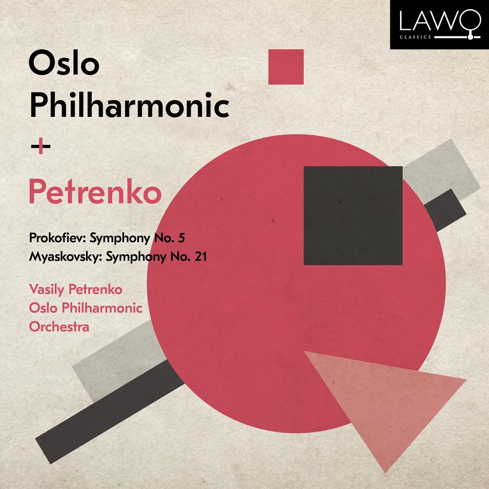 26 - Oslo Philharmonic Orchestra/Vasily Petrenko - Prokofiev: Symphony no. 5 - Myaskovsky: Symphony no. 21