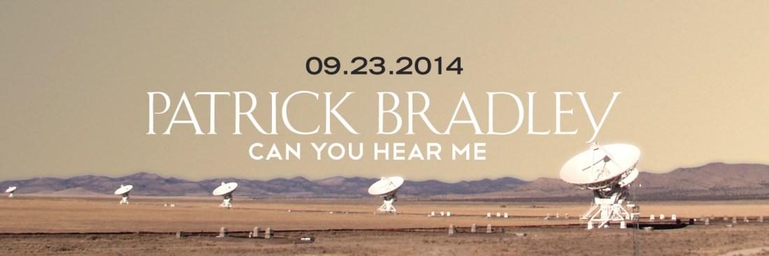 Can You Hear ME - Patrick Bradley