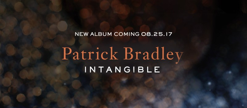New album from Patrick Bradley August 25, 2017