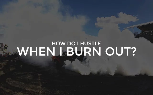 BurnOut Hustle