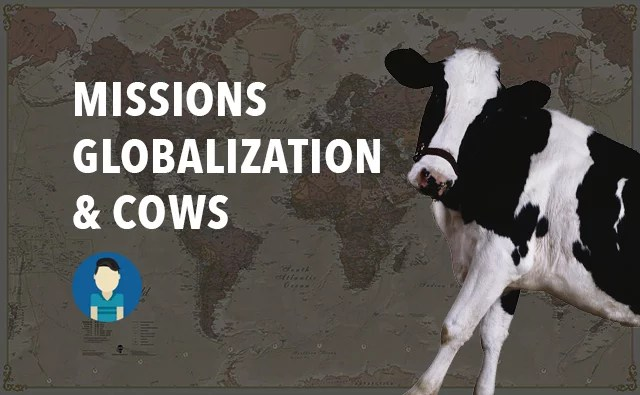 Cow Globalization