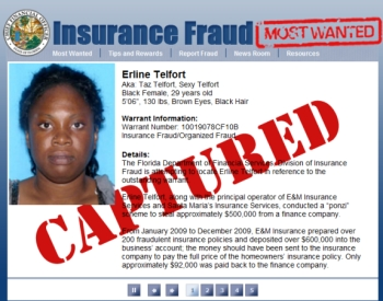"Florida officials have announced the capture of Erline Telfort, one of the  states ""Most Wanted"" insurance criminals."