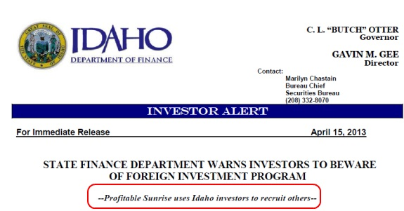 "The state of Idaho says the Profitable Sunrise ""program"" used investors in the state to recruit other investors."