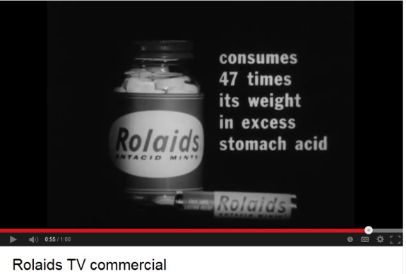 From an old Rolaids commercial. Source: YouTube