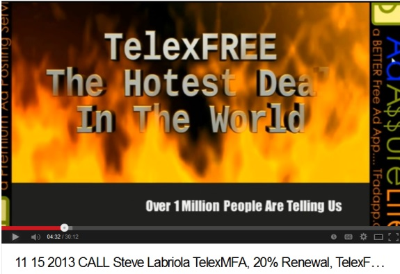 "TelexFree, an MLM ""program"" that requires participants to pay back to the company 20 percent of their earnings in one fell swoop, is positioned on You Tune as ""The Hottest Deal In The World."""