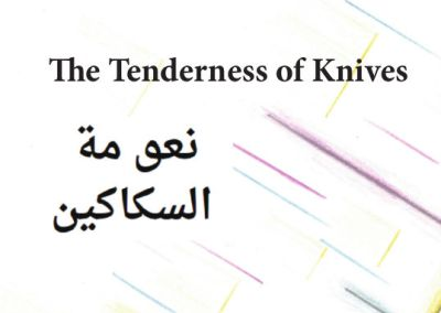 The Tenderness of Knives title poem