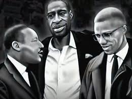 MLK Geo Floyd and Malcolm X
