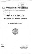 Les Prouesses de l'Automobile au Cambodge 1908
