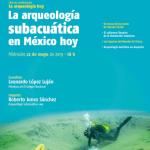 La arqueología subacuática en México hoy | La arqueología hoy | Ciclo de conferencias