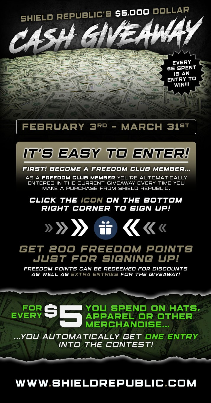 $5,000 Cash Giveaway by Shield Republic for Freedom Club Rewards Members