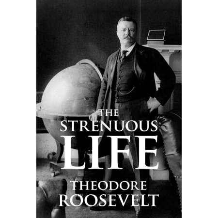 The Strenuous Life book cover