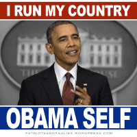 Arrogant Obama: I run 'my country' Obama self...