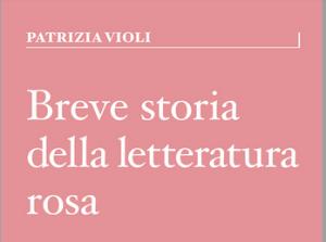 https://www.graphe.it/scheda-libro/patrizia-violi/breve-storia-della-letteratura-rosa-9788893721028-619080.html