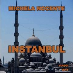 Quando Instanbul si chiamava Costantinopoli