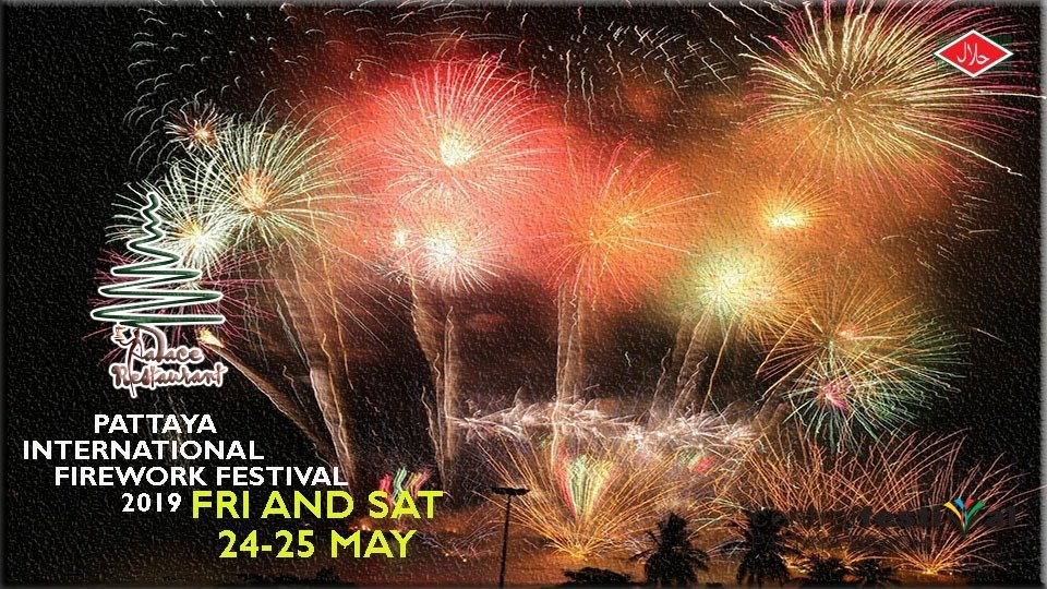 Pattaya International Fireworks Festival 2019 – Palace Restaurant at 4th floor Central Festival Pattaya Beach