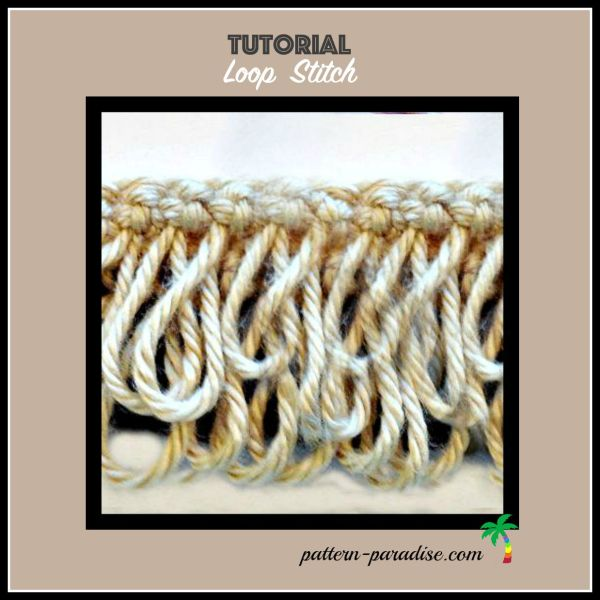 Tutorial: Loop Stitch Crochet