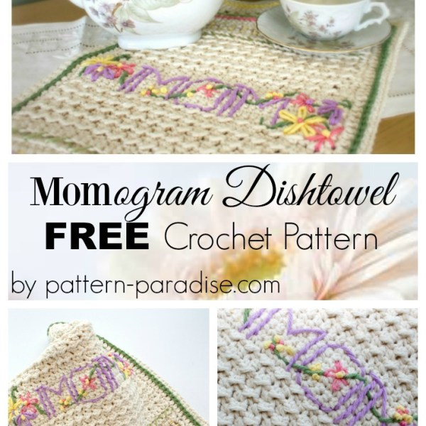FREE Crochet Pattern – A New Dishtowel & Embellishment 101