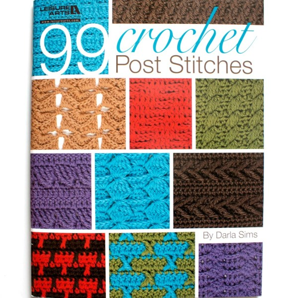 Friday Finds – 99 Crochet Post Stitches & Giveaway!