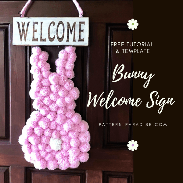 Cricut and Pompom Bunny Welcome Sign