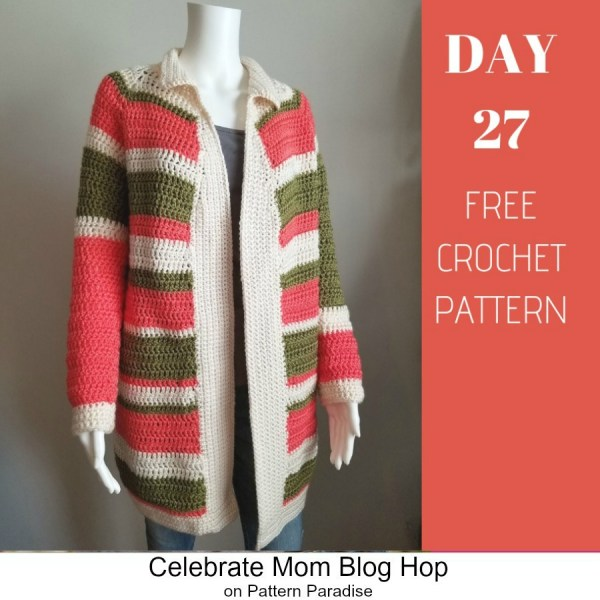 2019 Celebrate Mom Blog Hop – Day 27 Mary Lou Cardigan
