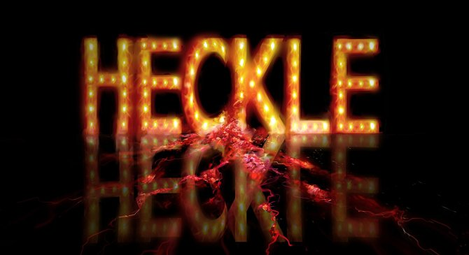 Heckle – Feature Film