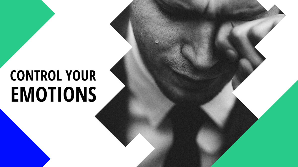 Control your emotions when trading