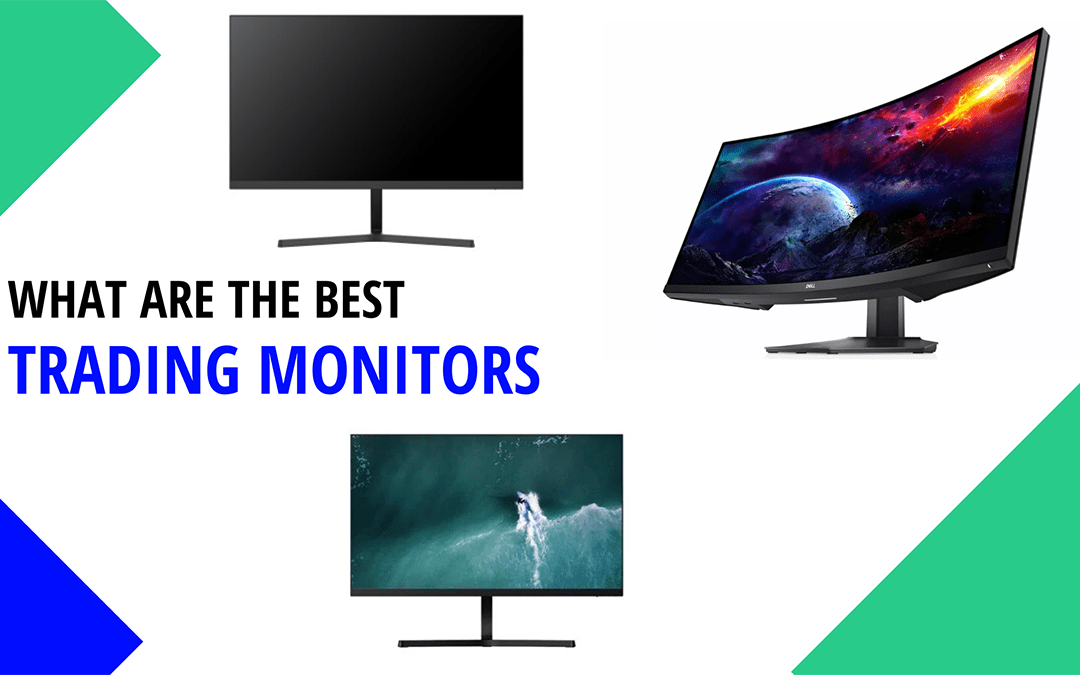 7 Best Monitors for Trading [Reviews] – Your Best Trading is a Screen Away