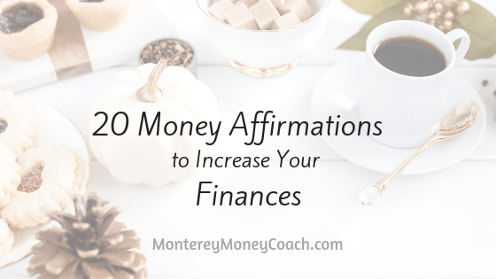 20 Money Affirmations to Increase Your Finances - new blog post