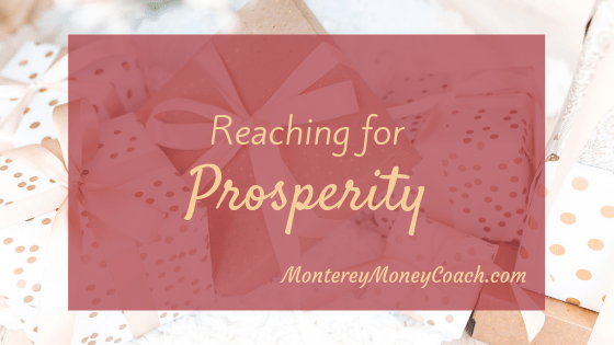 Reaching for Prosperity - 10 Scriptures to Declare over Your Finances