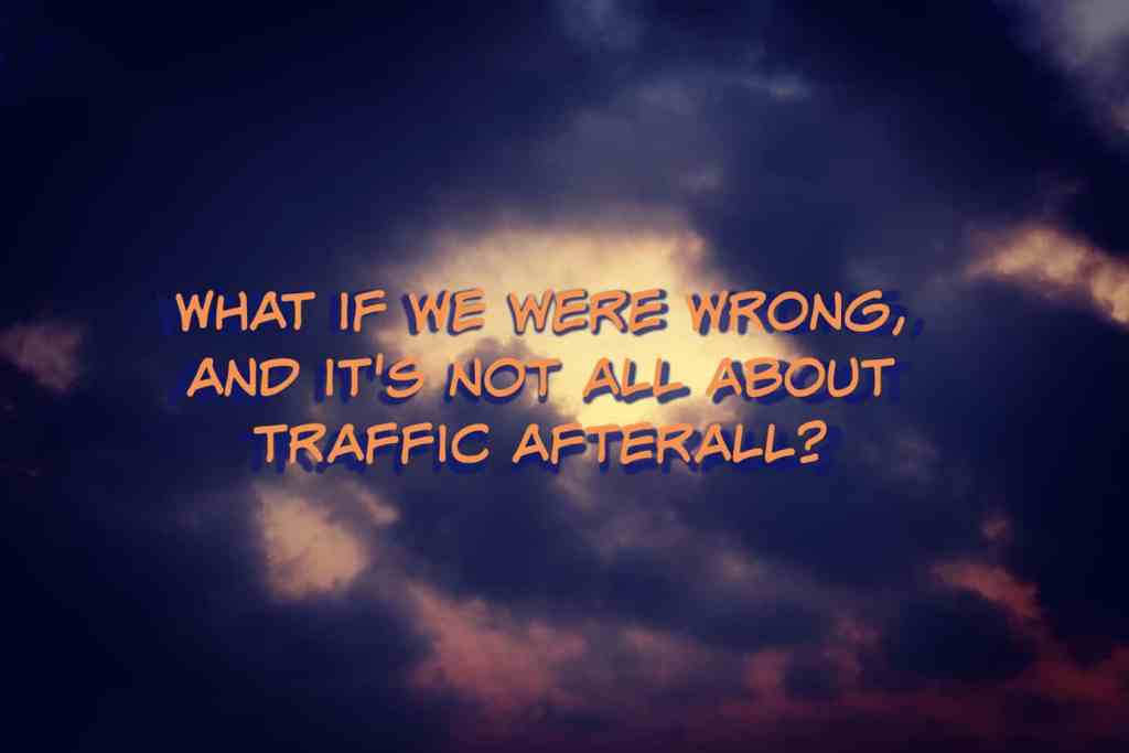 content marketing isn't all about blog traffic