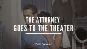 The_Attorney_Theater_Patti_Spencer blog header