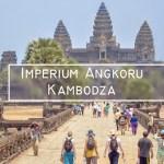Angkor – Imperium Khmerów