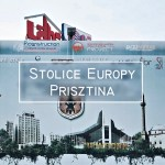 Prisztina – Najbrzydsza stolica Europy