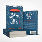 Book count down for Patty Grasher memoir - If I'm Not Me, Who Will Be?