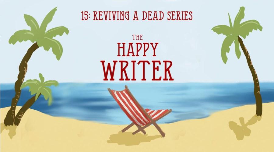 Reviving a dead series