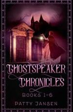 Ghostspeaker Chronicles Books 1-6 by Patty Jansen